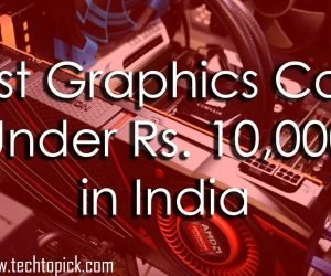 Best Graphics Card Under 10000 Rupees in India