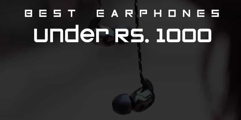 Top 10 Latest Earphones Under 1000 Rs in India | April 2018