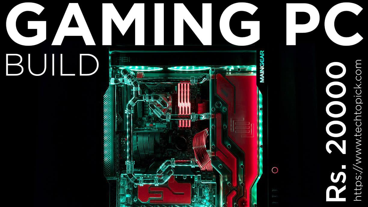 Chota Hathi – Gaming PC Build Under Rs.20000 in India