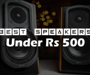 Top 10 Best Speakers Under Rs 500