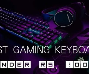 Top 7 Best Gaming Keyboard Under Rs.1000 in India