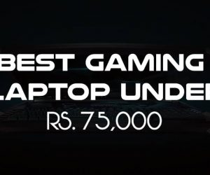 Best Gaming Laptop Under 75000 Rupees in India 2018