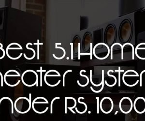 Top 5 Best Home Theater system under Rs 10000