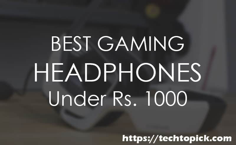 Gaming Headphones under 1000