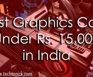 Best Graphics Card Under Rs 15000