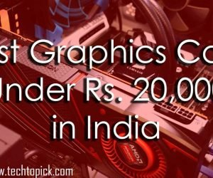 Best Graphics Card Under Rs 20000