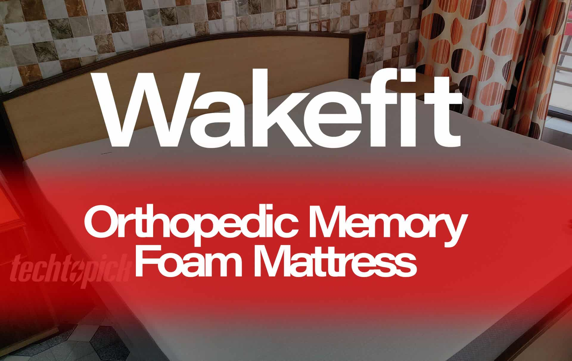 Wakefit Orthopedic Memory Foam (8-inch) Mattress Review | March 2019
