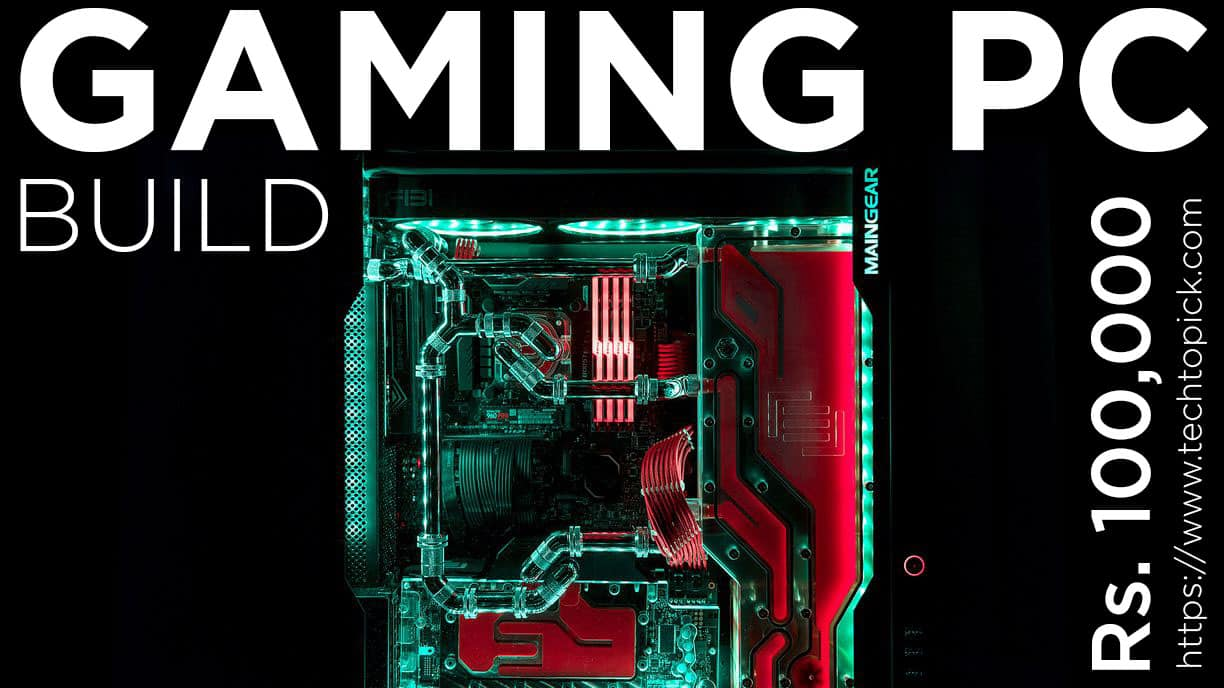 Gaming PC Build Under 100000 INR with Monitor & Accessories | April 2019