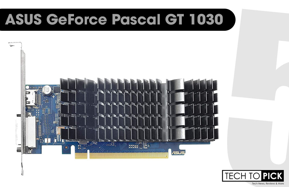 ASUS GeForce Pascal GT-1030